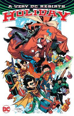 A Very DC Rebirth Christmas by Scott Snyder