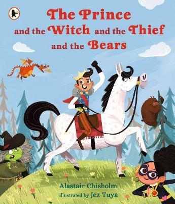The Prince and the Witch and the Thief and the Bears book