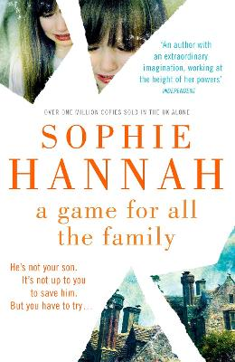 Game for All the Family by Sophie Hannah
