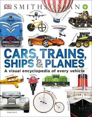 Cars, Trains, Ships, and Planes by DK Publishing