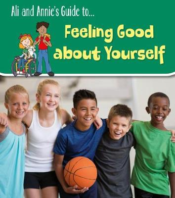 Feeling Good About Yourself by Jilly Hunt