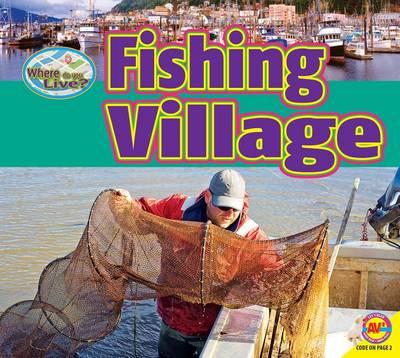 Fishing Village by Pamela McDowell