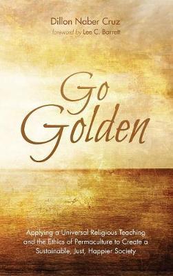 Go Golden by Dillon Naber Cruz
