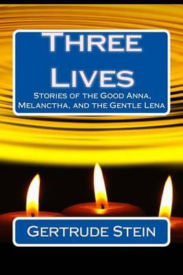 Three Lives by Gertrude Stein