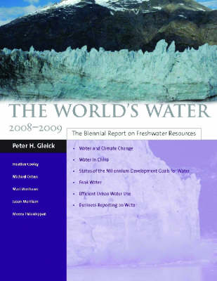 The World's Water 2008-2009 by Peter H. Gleick