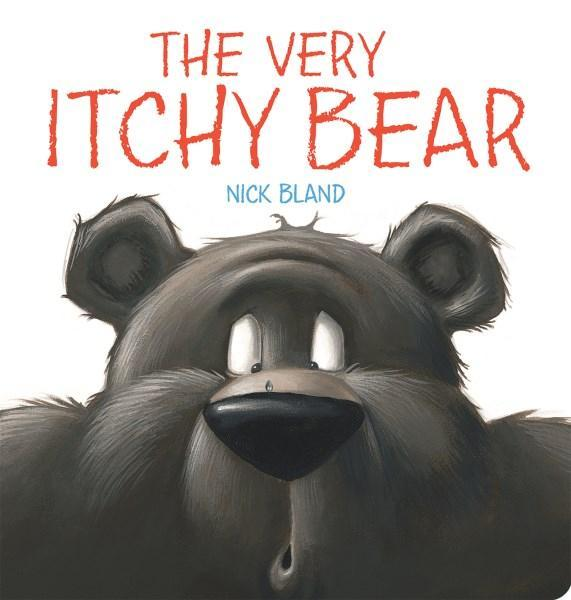 The Very Itchy Bear Board Book by Nick Bland