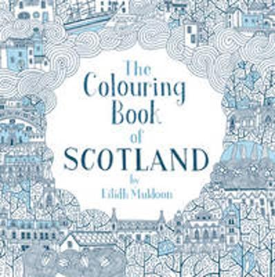 The Colouring Book of Scotland by Eilidh Muldoon