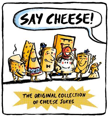Say Cheese by Wesley Dale