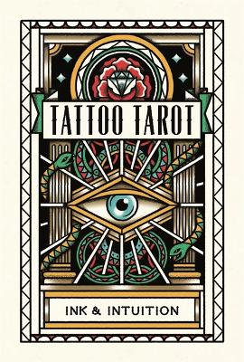 Tattoo Tarot: Ink & Intuition:Ink & Intuition by Megamunden