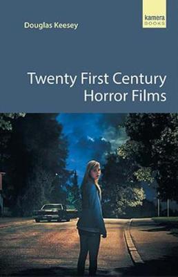 Twenty First Century Horror Films book