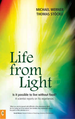 Life from Light by Michael Werner