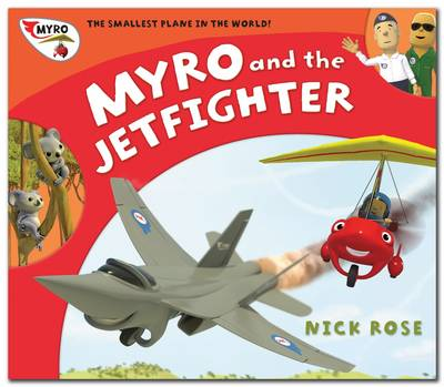 Myro and the Jet Fighter by Nick Rose