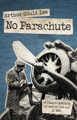 No Parachute by Arthur Gould Lee