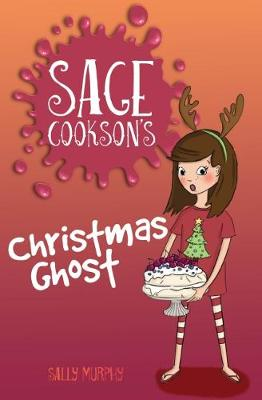 Sage Cookson's Christmas Ghost by Murphy,Sally