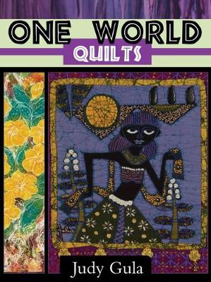 One World Panel Quilts by Judy Gula