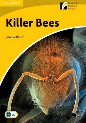Killer Bees Level 2 Elementary/Lower-intermediate American English by Jane Rollason