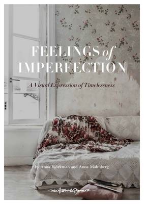 Feelings of Imperfection by Anna Malmberg