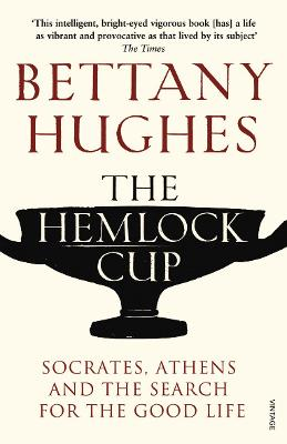 Hemlock Cup by Bettany Hughes