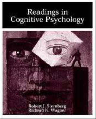 Readings in Cognitive Psychology by Robert J. Sternberg