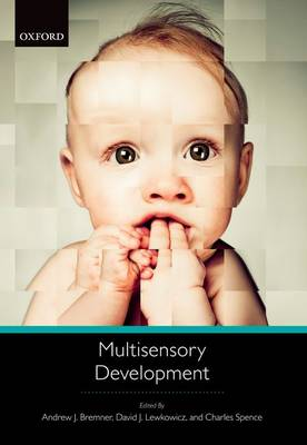 Multisensory Development by Andrew J. Bremner
