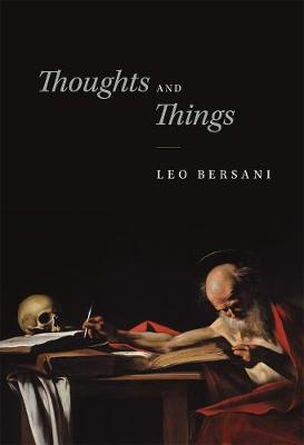 Thoughts and Things by Leo Bersani