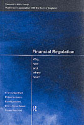 Financial Regulation by Charles Goodhart