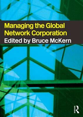 Managing the Global Network Corporation by Bruce McKern