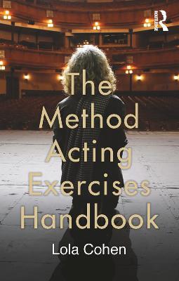 Method Acting Exercises Handbook by Lola Cohen