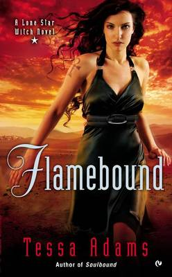 Flamebound by Tessa Adams
