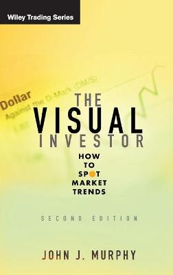 The Visual Investor by John J. Murphy
