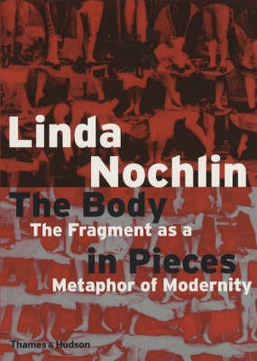 Body in Pieces by Linda Nochlin