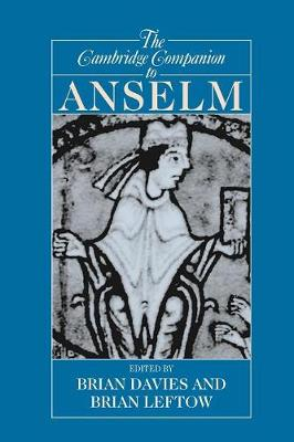 Cambridge Companion to Anselm by Brian Leftow