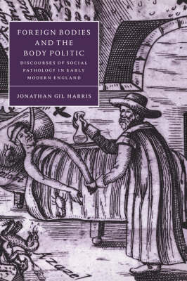 Foreign Bodies and the Body Politic book