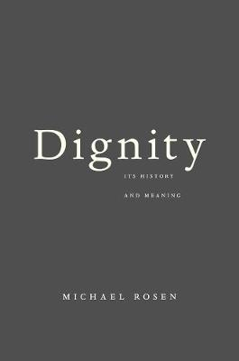 Dignity by Michael Rosen