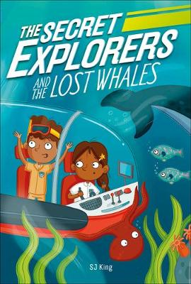 The Secret Explorers and the Lost Whales by DK
