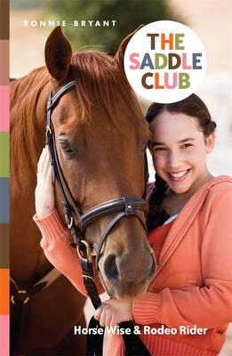 Saddle Club Bindup 6 by Bonnie Bryant