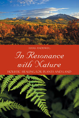 In Resonance with Nature by Hans Andeweg