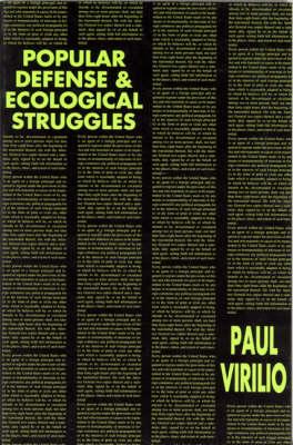 Popular Defense & Ecological Struggles by Paul Virilio
