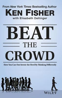Beat the Crowd by Kenneth L. Fisher