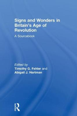 Signs and Wonders in Britain's Age of Revolution: A Sourcebook book