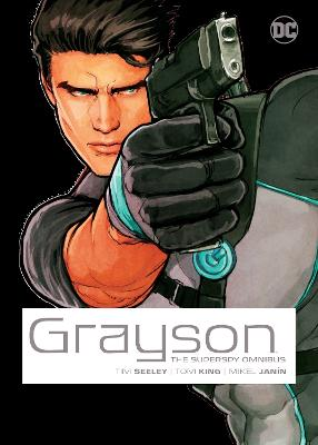 Grayson: The Superspy Omnibus by Tom King