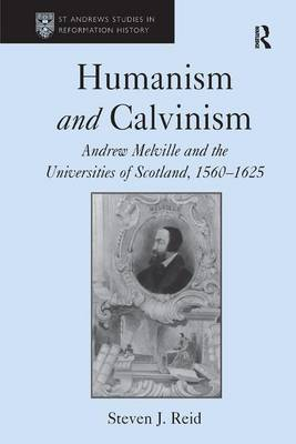 Humanism and Calvinism by Steven J. Reid