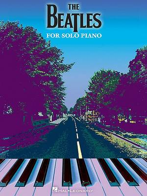 The Beatles For Solo Piano by The Beatles