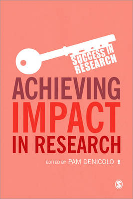 Achieving Impact in Research by Pam Denicolo