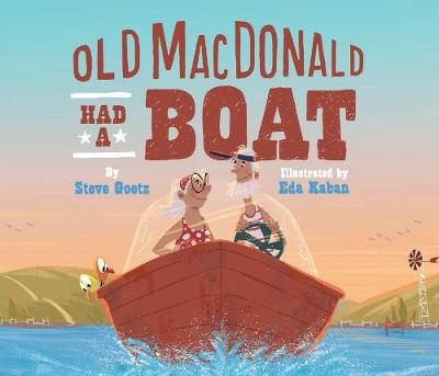 Old MacDonald Had a Boat by Steve Goetz