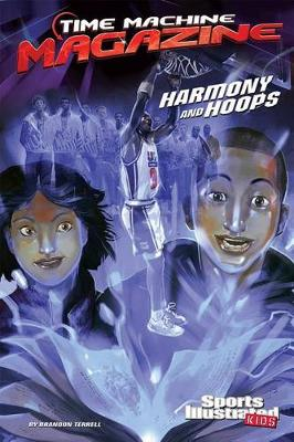 Harmony and Hoops by Brandon Terrell