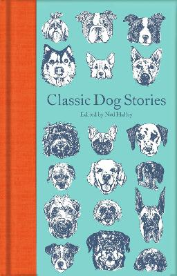 Classic Dog Stories by Ned Halley
