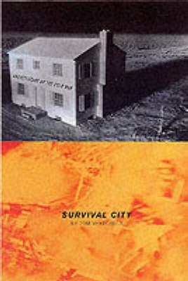 Survival City by Tom Vanderbilt