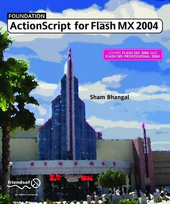 Foundation ActionScript for Flash MX 2004 book