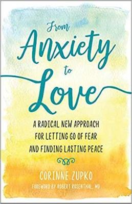 From Anxiety to Love book